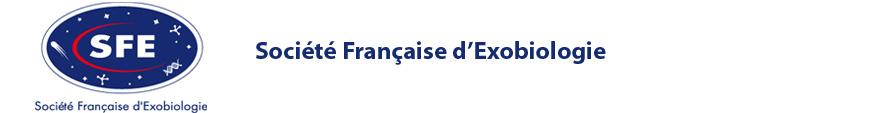 Société Française d'Exobiologie – French Astrobiology Society