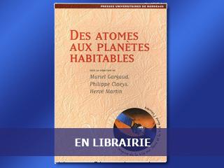 Des atomes aux planètes : un ouvrage d'exobiologie