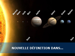 Nouvelles définitions dans le Système Solaire