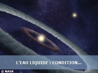 L'eau liquide, condition nécessaire à toute forme de vie ?