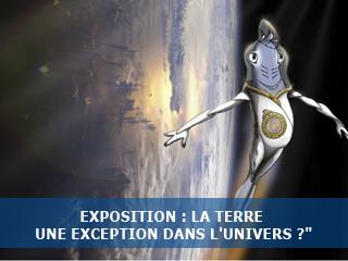 """Exposition """"La Terre une exception dans l'univers ?"""""""