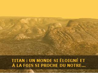 Titan : un monde si éloigné, et en même temps si proche du notre ?
