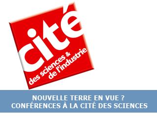 Nouvelle Terre en vue ? – Cycle de conférences à la cité des Sciences (Paris)
