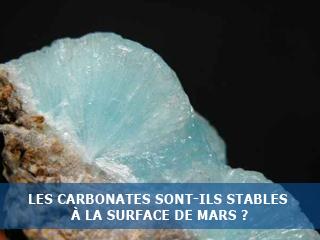 Les carbonates sont-ils stables à la surface de Mars ?