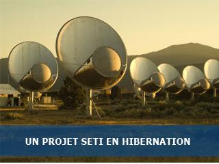 Un projet SETI en hibernation