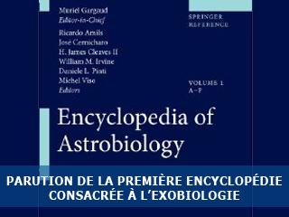 Parution de la première Encyclopédie d'Astrobiologie