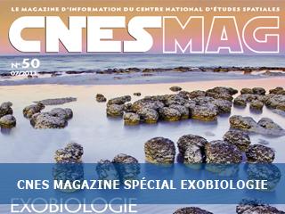 Dossier Exobiologie dans le dernier numéro de CNES MAG