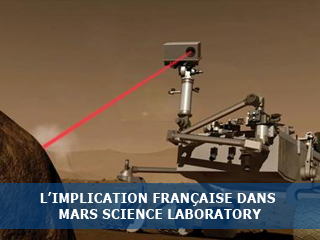La France contribue à la mission américaine MSL (Mars Science Laboratory)