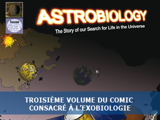 Parution du troisième volume du comic de la NASA consacré à l'astrobiologie !