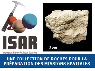 L'ISAR : une collection de roches pour la préparation des futures missions spatiales !