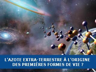 De l'azote extra-terrestre à l'origine des premières formes primitives de vie terrestre ?