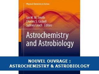Astrochemistry & Astrobiology : un nouvel ouvrage chez Springer