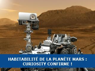 Habitabilité de la planète Mars : Curiosity confirme !