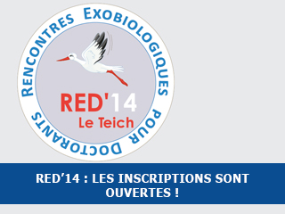 Rencontres Exobiologiques pour Doctorants 2014 : les inscriptions sont ouvertes !
