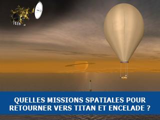Objectifs scientifiques et concept de mission pour l'exploration future de Titan et Encelade