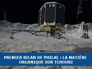 Premier bilan de Philae concernant le noyau de Tchouri et son contenu organique