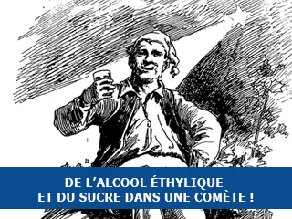 De l'alcool éthylique et du sucre dans une comète !