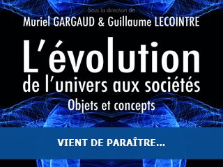 """Parution de l'ouvrage : """"L'évolution : de l'univers aux sociétés"""""""