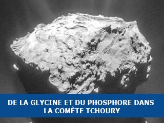 La comète de Rosetta contient de la glycine et du phosphore