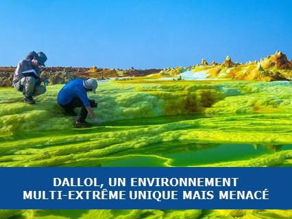 Dallol, un environnement multi-extrême unique (mais menacé) sur Terre