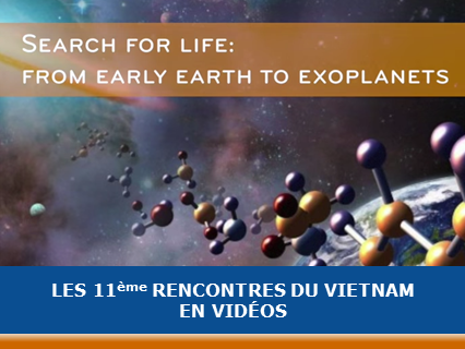 "Vidéos de la conférence ""Search for life: from early Earth to Exoplanets"""