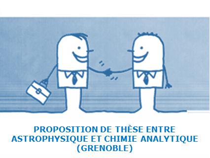 Proposition de thèse entre astrophysique et chimie analytique à Grenoble