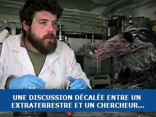 Sciences Vulgaires : une discussion décalée entre un extraterrestre et un chercheur…