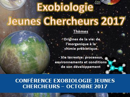 Conférence Exobiologie Jeunes Chercheurs – Octobre 2017