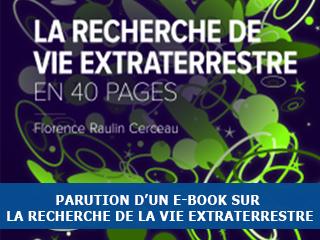 La recherche de vie extraterrestre en 40 pages