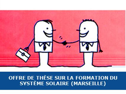 Proposition de thèse à Aix-Marseille sur la formation du système solaire