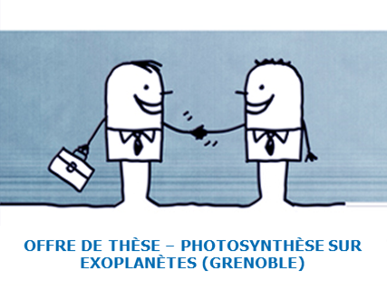 Offre de thèse à Grenoble photosynthèse sur exoplanètes