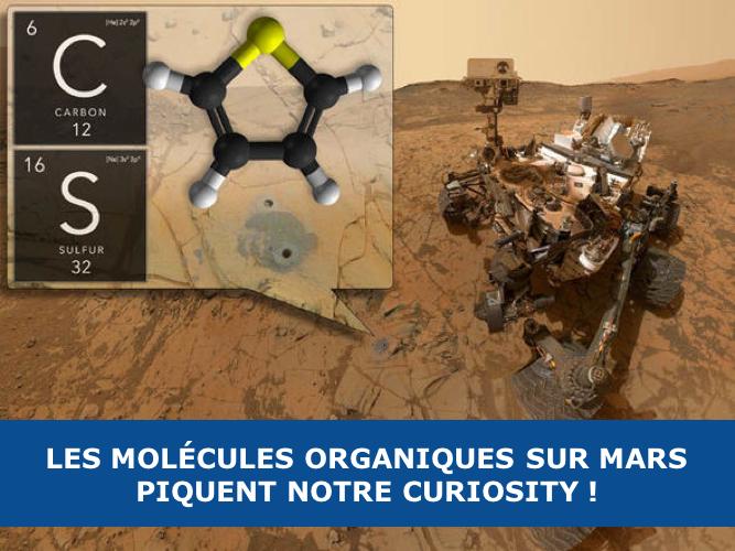 Les molécules organiques sur Mars piquent notre Curiosity !