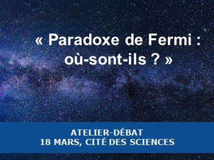 Paradoxe de Fermi : où sont-ils ?