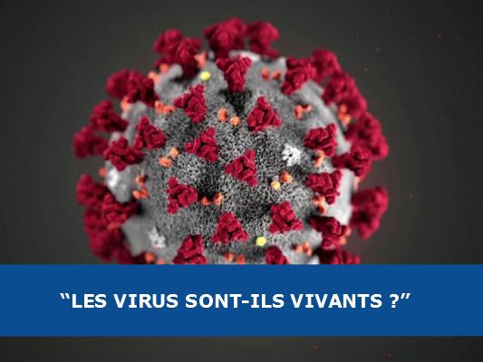 Les virus sont-ils vivants ?