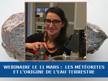 Webinaire SFE le 11 Mars : Les météorites et l'origine de l'eau sur Terre