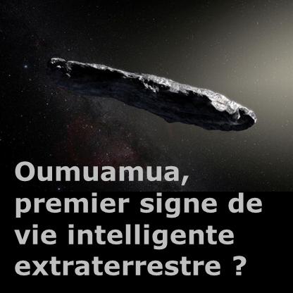 Vidéo : Oumuamua, premier signe de vie intelligente extraterrestre ?