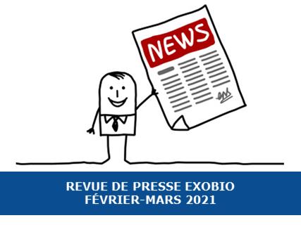 Revue de presse exobio – Février-Mars 2021